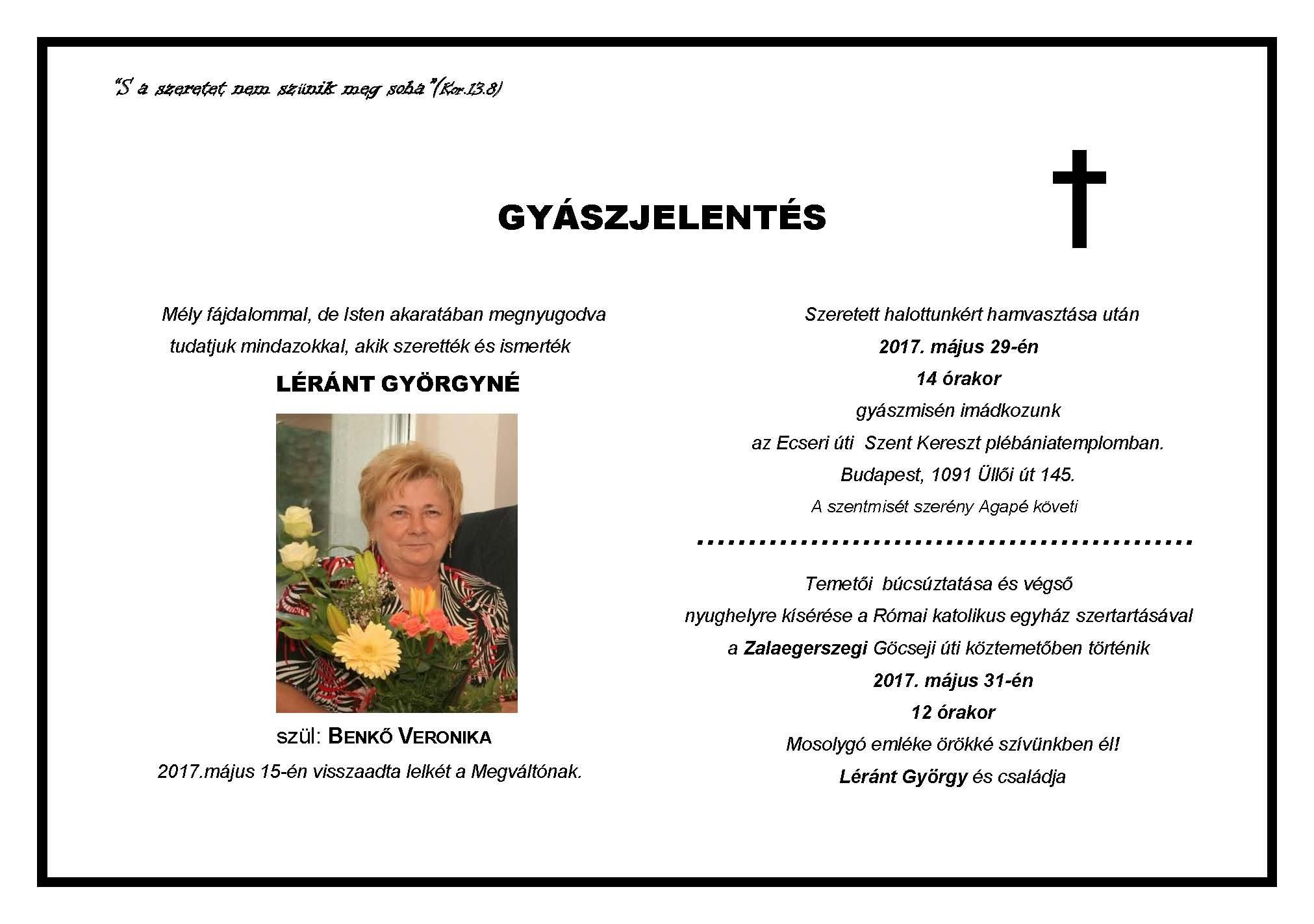 Léránt Veronika Rendi Dáma barátunk elhunyt