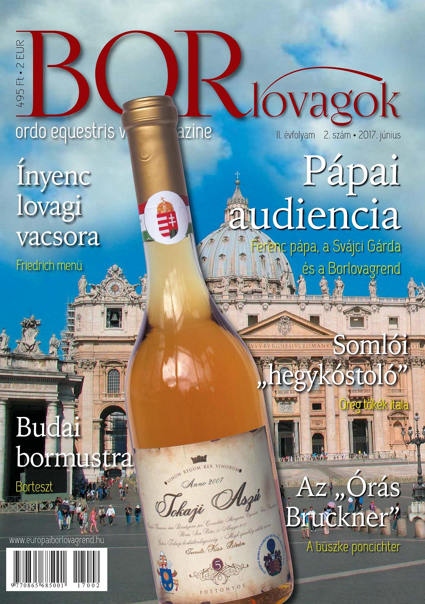 Megjelent a BORLOVAGOK Magazin 2017/2. száma