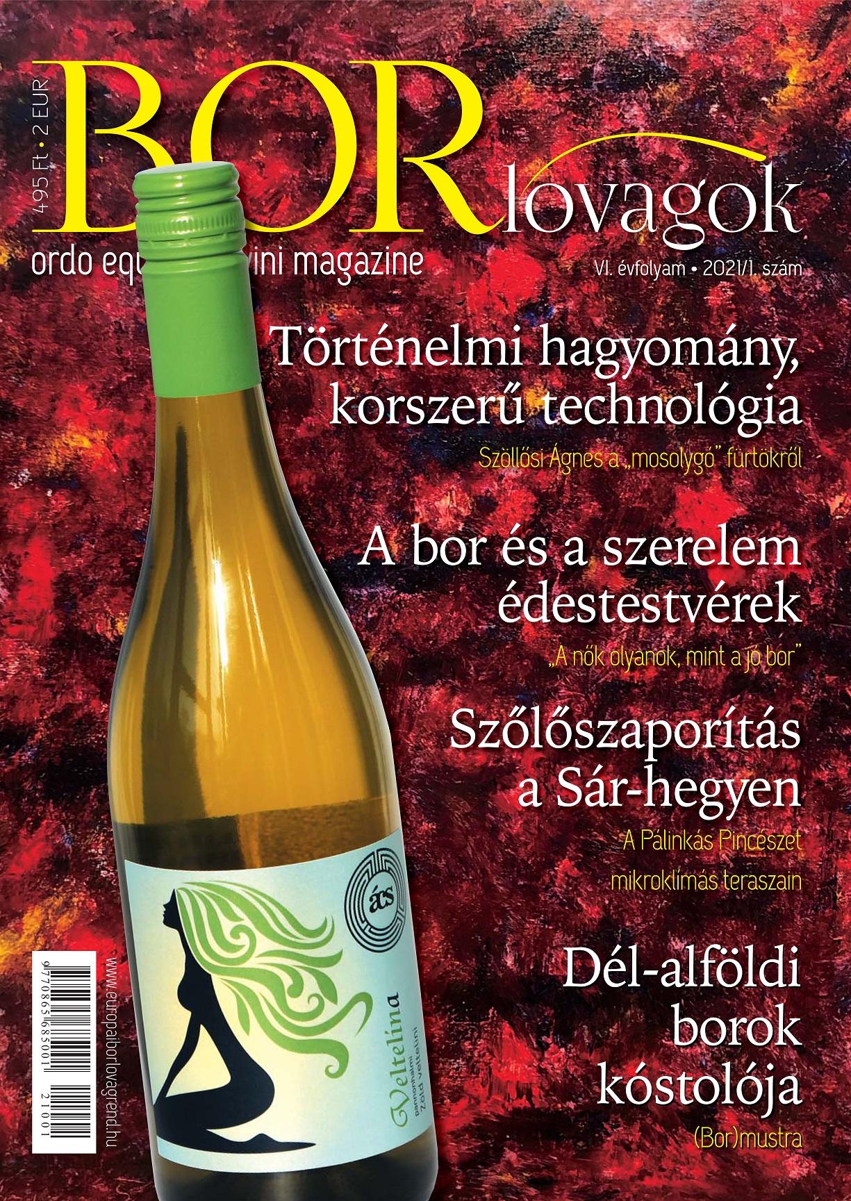 MEGJELENT A BORLOVAGOK Magazin 2021/1
